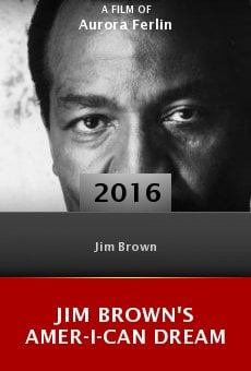 Ver película Jim Brown's Amer-I-Can Dream