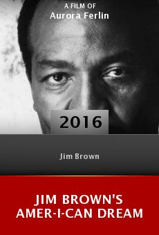 Jim Brown's Amer-I-Can Dream online