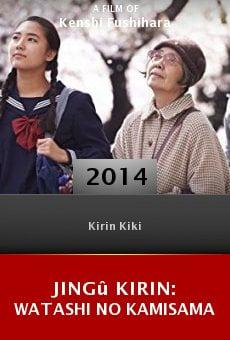Ver película Jingû Kirin: Watashi no Kamisama