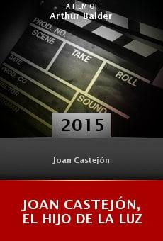 Ver película Joan Castejón, el hijo de la luz