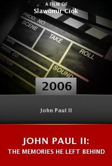 John Paul II: The Memories He Left Behind online free