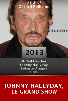 Johnny Hallyday, le grand show online free