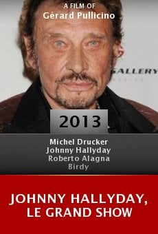 Watch Johnny Hallyday, le grand show online stream