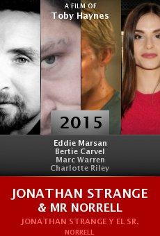 Ver película Jonathan Strange & Mr Norrell