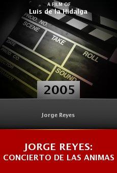 Jorge Reyes: Concierto de las animas online free
