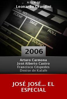 José José... El especial online free