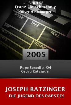 Joseph Ratzinger - Die Jugend des Papstes online free