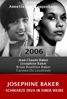 Josephine Baker - Schwarze Diva in einer weißen Welt online free
