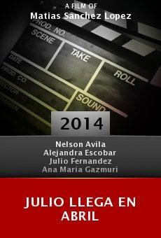 Julio Llega en Abril online free