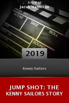 Watch Jump Shot: The Kenny Sailors Story online stream