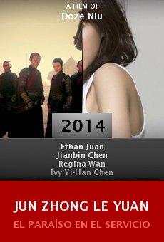 Ver película Jun zhong le yuan