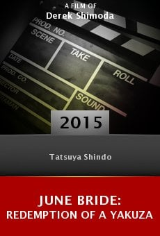 Ver película June Bride: Redemption of a Yakuza