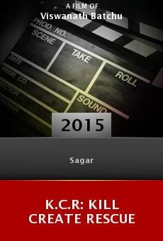 Ver película K.C.R: Kill Create Rescue