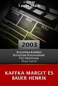 Kaffka Margit és Bauer Henrik online free