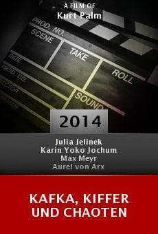 Kafka, Kiffer und Chaoten online free