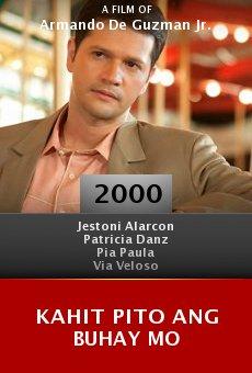 Kahit pito ang buhay mo online free