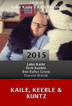 Ver película Kaile, Keeble & Kuntz