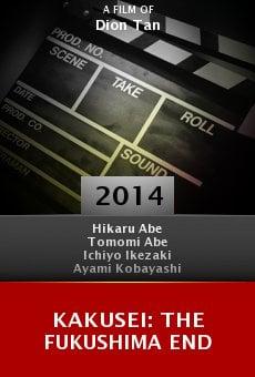 Watch Kakusei: The Fukushima End online stream