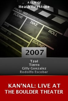 Kan'nal: Live at the Boulder Theater online free