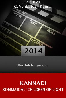 Watch Kannadi Bommaigal: Children of Light online stream