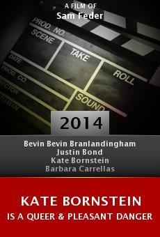 Ver película Kate Bornstein is a Queer & Pleasant Danger