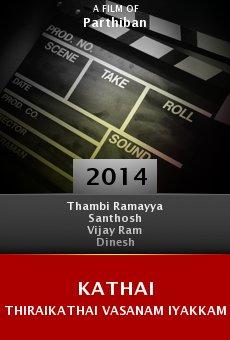 Ver película Kathai Thiraikathai Vasanam Iyakkam
