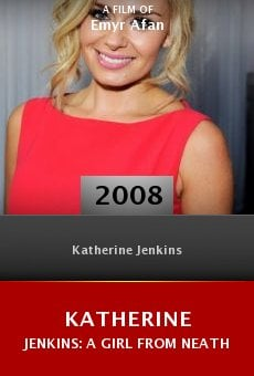 Katherine Jenkins: A Girl from Neath online free