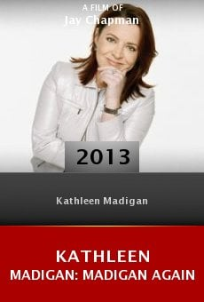 Watch Kathleen Madigan: Madigan Again online stream