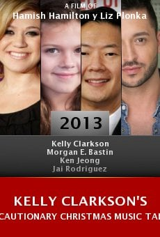 Watch Kelly Clarkson's Cautionary Christmas Music Tale online stream