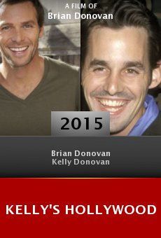 Watch Kelly's Hollywood online stream