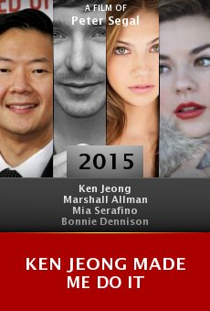 Ken Jeong Made Me Do It online
