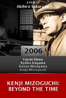 Kenji Mizoguchi: Beyond the Time online free