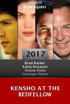 Ver película Kensho at the Bedfellow