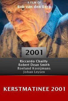 Kerstmatinee 2001 online free