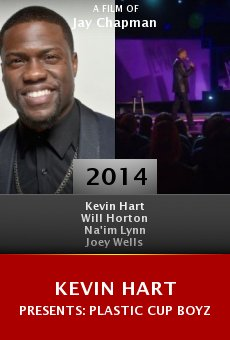 Kevin Hart Presents: Plastic Cup Boyz online free