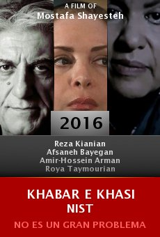 Ver película Khabar e khasi nist