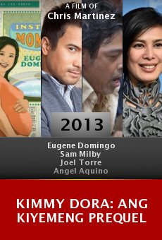 Ver película Kimmy Dora: Ang kiyemeng prequel