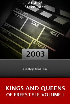 Kings and Queens of Freestyle Volume I online free
