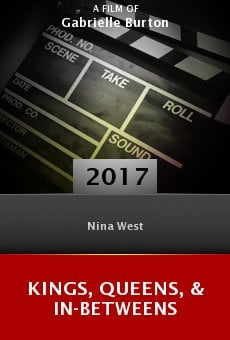 Ver película Kings, Queens, & In-Betweens