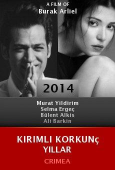 Kirimli Korkunç Yillar online free