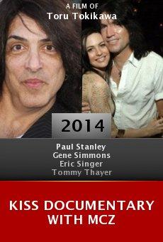 Watch KISS Documentary with MCZ online stream