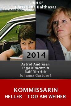 Watch Kommissarin Heller - Tod am Weiher online stream