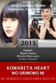 Ver película Kowareta Heart wo Urimono ni