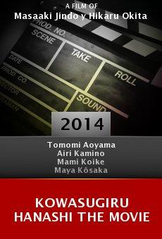 Watch Kowasugiru hanashi the movie online stream