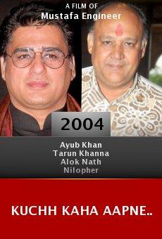 Kuchh Kaha Aapne.. online free