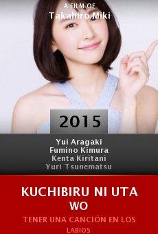 Ver película Kuchibiru ni uta wo