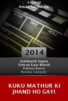 Ver película Kuku Mathur Ki Jhand Ho Gayi