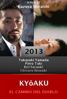 Ver película Kyôaku