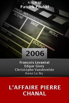 L'affaire Pierre Chanal online free