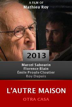 Ver película L'autre maison